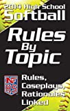 2014 NFHS High School Softball Rules by Topic