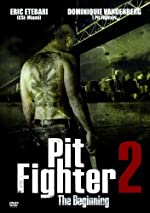 Pit Fighter 2 – The Beginning