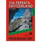 [VIA FERRATA SWITZERLAND] by (Author)...