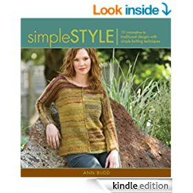 Simple Style: Innovative to Traditional 17 Inspired Designs to Knit: 19 Innovative to Traditional Designs with Simple Knitting Techniques (Style series)