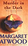 Murder in the Dark (1853816809) by Atwood, Margaret