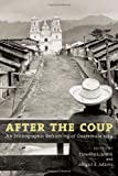 img - for After the Coup: An Ethnographic Reframing of Guatemala 1954 book / textbook / text book