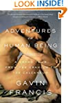 Adventures in Human Being: A Grand To...