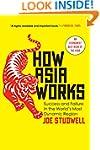 How Asia Works: Success and Failure i...