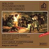 Abbado Golden Label: Il Canto Sospeso,Kindertotenlieder & Ich bin der Welt abhanden gekommen