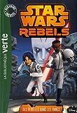 """Afficher """"Star Wars rebels n° 6<br /> Des rebelles dans les rangs"""""""