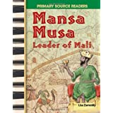 Mansa Musa: Leader of Mali (Primary Source Readers)by Lisa Zamosky