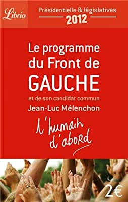 Le Programme Du Front de Gauche (Librio Document) (French Edition)