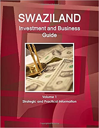 Swaziland Investment And Business Guide