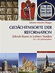 Gedächtnisorte der Reformation: Sakra...