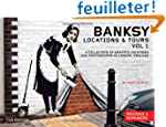 Banksy Locations & Tours: A Collectio...