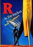 img - for RAY BRADBURY'S 3-VOL. SIGNED LIMITED EDITION BOOK SET WITH SLIPCASE - SIGNED BY BRADBURY, RAY HARRYHAUSEN, MICHAEL MARSHALL SMITH, ARTHUR C. CLARKE & TIM POWERS - R IS FOR ROCKET, S IS FOR SPACE AND FOREVER AND THE EARTH ONLY 100 PRINTED book / textbook / text book