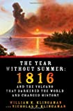 Product 031267645X - Product title The Year Without Summer: 1816 and the Volcano That Darkened the World and Changed History
