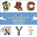 Fancy Alphabets : Alphabets , �dition...