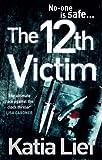 The 12th Victim (Karin Schaeffer Book 3)