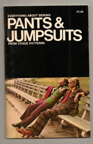 Everything About Sewing Pants & Jumpsuits from Vogue Patterns PDF Download Free