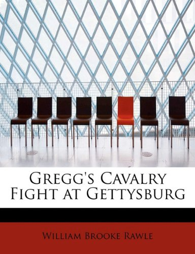 Gregg's Cavalry Fight at Gettysburg