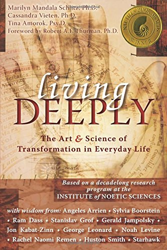 living-deeply-the-art-and-science-of-transformation-in-everyday-life