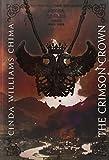 The Crimson Crown (A Seven Realms Novel) (1423144333) by Chima, Cinda Williams