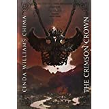 The Crimson Crown (A Seven Realms Novel) ~ Cinda Williams Chima