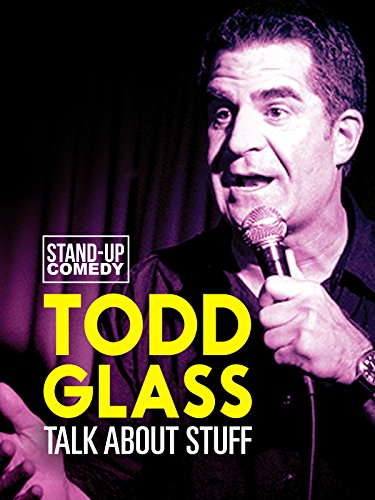 Todd Glass: Talks About Stuff on Amazon Prime Instant Video UK
