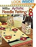 Mary Engelbreit: Artistic Needle Felting