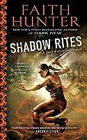 Shadow Rites: A Jane Yellowrock Novel