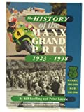 Peter Kneale The History of the Manx Grand Prix 1923-1998