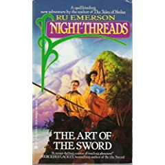 Night Threads 00: The Art of the Sword by Ru Emerson