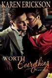 Worth Everything (Worth It Book 4)