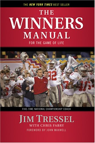 The Winners Manual by Jim Tressel