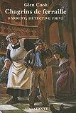 echange, troc Glen Cook - Garrett, détective privé, Tome 4 : Chagrins de ferraille