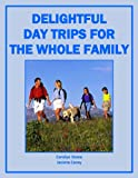 Delightful Day Trips for the Whole Family (More for Less Guides)