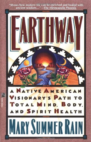 Earthway: A Native American Visionary'S Path To Total Mind, Body, And Spirit Health (Religion And Spirituality) front-792308