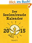 Der Seelenfreude-Kalender 2015