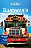 img - for Lonely Planet Guatemala (Travel Guide) book / textbook / text book