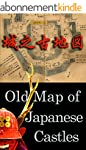 Old Map of Japanese Castles (English...