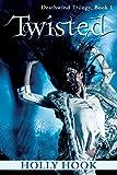 Twisted (#1 Deathwind Trilogy)