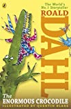 Roald Dahl The Enormous Crocodile (Dahl Fiction)