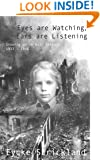 Eyes are Watching, Ears are Listening: Growing Up in Nazi Germany, 1933-1946