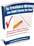 Is Freelance Writing the Right Career...