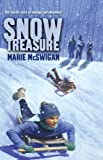 Snow Treasure (Turtleback School & Library Binding Edition) (1417763477) by McSwigan, Marie