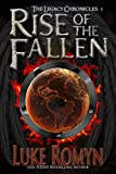Rise of the Fallen (The Legacy Chronicles Book 3)
