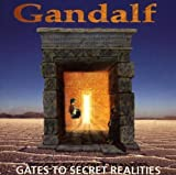 Gates to Secret Realities by Gandalf