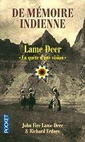 """De mémoire indienne - Lame Deer """"En quête d'une vision"""""""