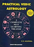 img - for Practical Vedic Astrology by G. S. Agarwal (2009-01-30) book / textbook / text book