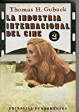 img - for La industria internacional del cine volumen II book / textbook / text book