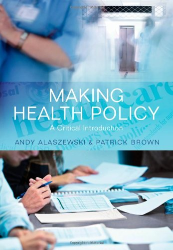 Making Health Policy 0745641741