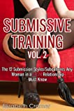 img - for Submissive Training Vol. 2: The 12 Submission Styles/Subcultures Any Woman In A BDSM Relationship Must Know (Women's Guide to BDSM) book / textbook / text book