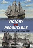 img - for Victory vs Redoutable: Ships of the line at Trafalgar 1805 (Duel) book / textbook / text book